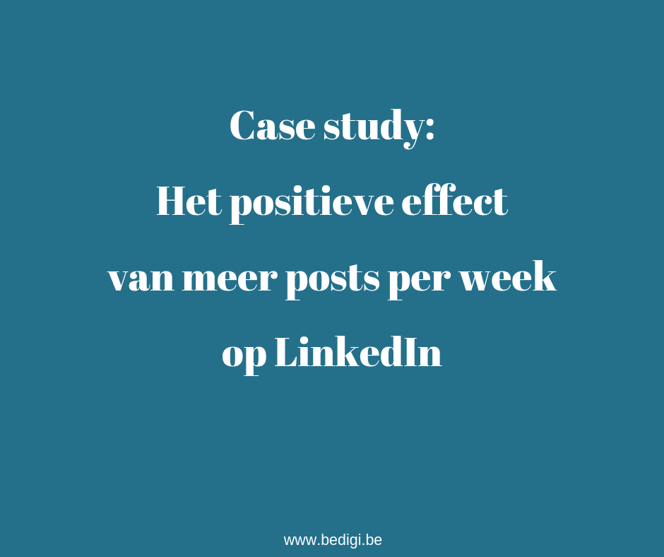 Het positieve effect van meer posts op LinkedIn
