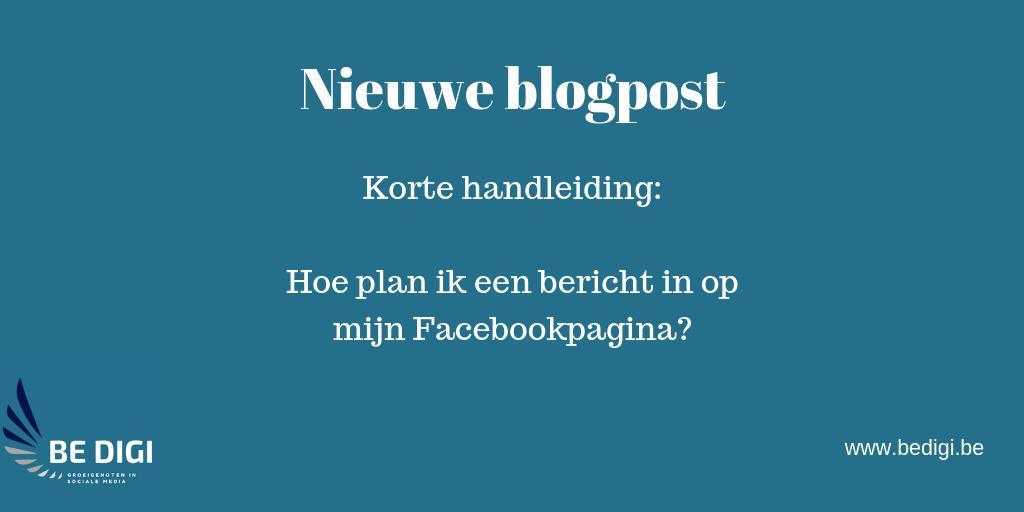 Hoe plan ik een bericht in op mijn Facebookpagina?
