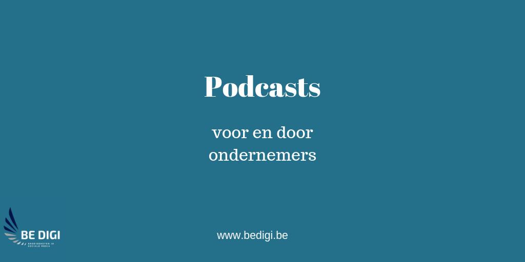 Podcasts voor en door ondernemers