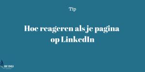 Hoe kun je reageren op posts als je bedrijfspagina op LinkedIn?